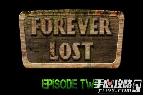 Forever Lost: Episode 2 永久迷失第二章攻略大全