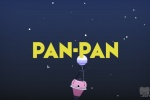 Pan-Pan手游评测:开放式世界的冒险解谜游戏